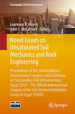 Novel Issues on Unsaturated Soil Mechanics and Rock Engineering