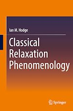 Download this eBook Classical Relaxation Phenomenology