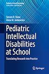 Download this eBook Pediatric Intellectual Disabilities at School