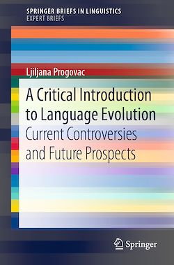 A Critical Introduction to Language Evolution