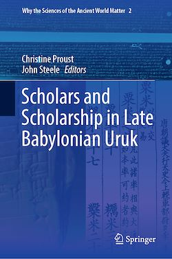 Scholars and Scholarship in Late Babylonian Uruk