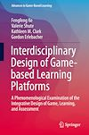 Download this eBook Interdisciplinary Design of Game-based Learning Platforms