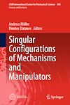 Download this eBook Singular Configurations of Mechanisms and Manipulators
