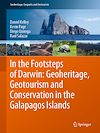 Download this eBook In the Footsteps of Darwin: Geoheritage, Geotourism and Conservation in the Galapagos Islands