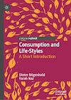 Télécharger le livre :  Consumption and Life-Styles