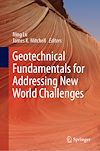 Download this eBook Geotechnical Fundamentals for Addressing New World Challenges