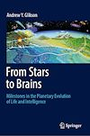 Download this eBook From Stars to Brains: Milestones in the Planetary Evolution of Life and Intelligence