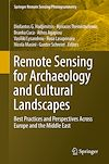 Download this eBook Remote Sensing for Archaeology and Cultural Landscapes