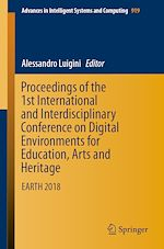 Download this eBook Proceedings of the 1st International and Interdisciplinary Conference on Digital Environments for Education, Arts and Heritage