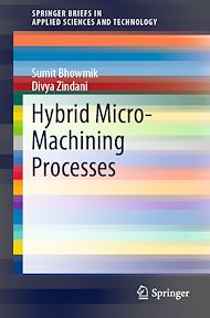 Download the eBook: Hybrid Micro-Machining Processes