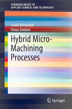 Hybrid Micro-Machining Processes