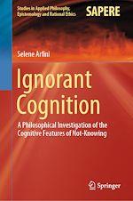Download this eBook Ignorant Cognition