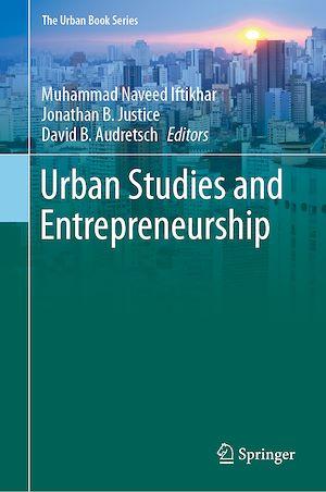 Téléchargez le livre :  Urban Studies and Entrepreneurship