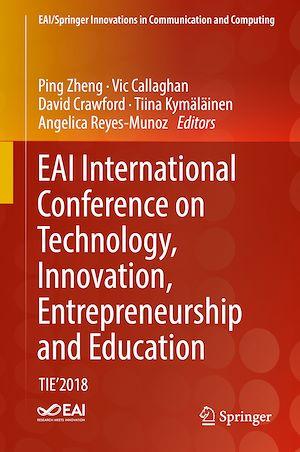 Téléchargez le livre :  EAI International Conference on Technology, Innovation, Entrepreneurship and Education