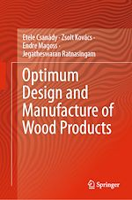 Download this eBook Optimum Design and Manufacture of Wood Products