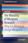 Télécharger le livre :  The Morality of Weapons Research