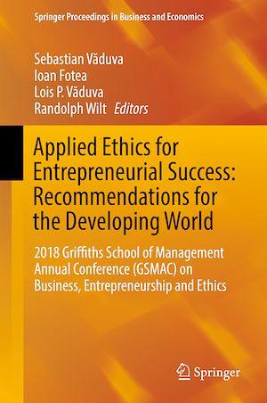 Téléchargez le livre :  Applied Ethics for Entrepreneurial Success: Recommendations for the Developing World