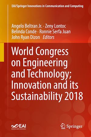 Téléchargez le livre :  World Congress on Engineering and Technology; Innovation and its Sustainability 2018