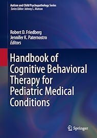 Téléchargez le livre :  Handbook of Cognitive Behavioral Therapy for Pediatric Medical Conditions