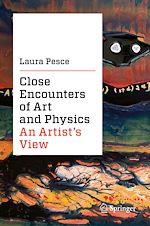 Téléchargez le livre :  Close Encounters of Art and Physics