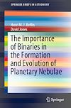 Télécharger le livre :  The Importance of Binaries in the Formation and Evolution of Planetary Nebulae