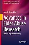 Télécharger le livre :  Advances in Elder Abuse Research