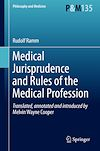 Télécharger le livre :  Medical Jurisprudence and Rules of the Medical Profession