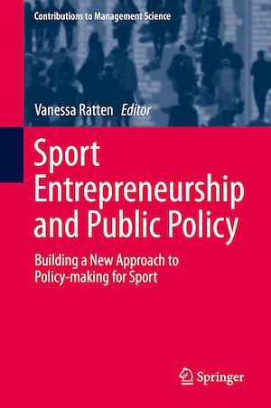 Téléchargez le livre :  Sport Entrepreneurship and Public Policy