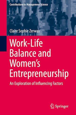 Téléchargez le livre :  Work-Life Balance and Women's Entrepreneurship