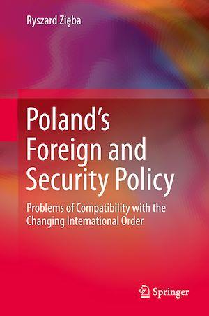 Téléchargez le livre :  Poland's Foreign and Security Policy