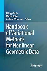 Téléchargez le livre :  Handbook of Variational Methods for Nonlinear Geometric Data