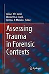 Télécharger le livre :  Assessing Trauma in Forensic Contexts