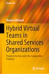 Télécharger le livre :  Hybrid Virtual Teams in Shared Services Organizations