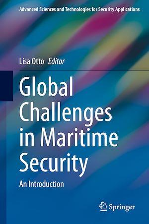 Téléchargez le livre :  Global Challenges in Maritime Security