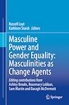 Télécharger le livre :  Masculine Power and Gender Equality: Masculinities as Change Agents
