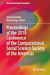 Télécharger le livre :  Proceedings of the 2018 Conference of the Computational Social Science Society of the Americas