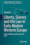 Télécharger le livre :  Liberty, Slavery and the Law in Early Modern Western Europe