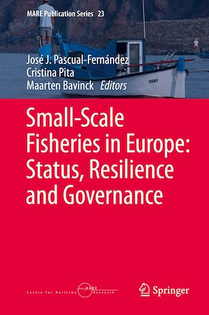 Téléchargez le livre :  Small-Scale Fisheries in Europe: Status, Resilience and Governance