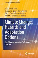 Téléchargez le livre :  Climate Change, Hazards and Adaptation Options