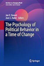 Téléchargez le livre :  The Psychology of Political Behavior in a Time of Change