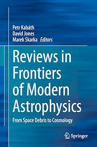 Téléchargez le livre :  Reviews in Frontiers of Modern Astrophysics