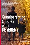 Télécharger le livre :  Grandparenting Children with Disabilities