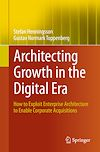 Télécharger le livre :  Architecting Growth in the Digital Era