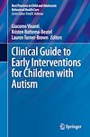 Télécharger le livre :  Clinical Guide to Early Interventions for Children with Autism