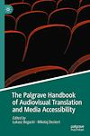 Télécharger le livre :  The Palgrave Handbook of Audiovisual Translation and Media Accessibility