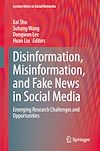 Télécharger le livre :  Disinformation, Misinformation, and Fake News in Social Media