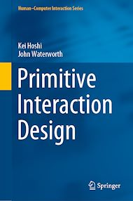 Téléchargez le livre :  Primitive Interaction Design