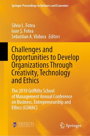 Téléchargez le livre :  Challenges and Opportunities to Develop Organizations Through Creativity, Technology and Ethics