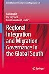 Télécharger le livre :  Regional Integration and Migration Governance in the Global South
