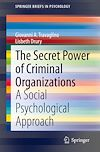 Télécharger le livre :  The Secret Power of Criminal Organizations